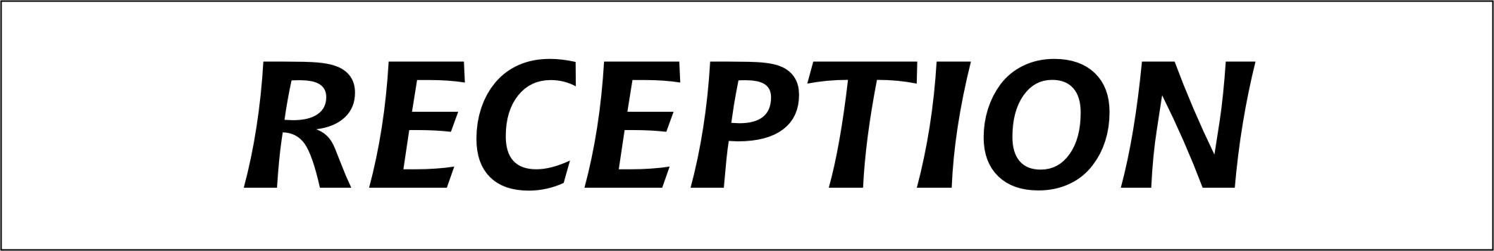 RECEPTION DOOR SIGN (Example Sign)