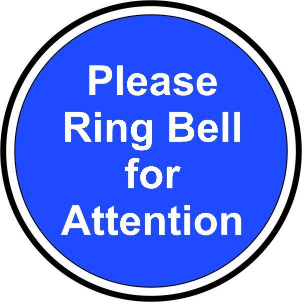 PLEASE RING BELL FOR ATTENTION (Example Sign)